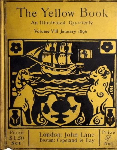 The cover design of volume 8 of THe Yellow Book is printed in black on bright yellow boards. The design features the Scottish Unicorn facing the British Lion, framed by the Scottish thistle and the English rose. Between them is a heraldic shield. Behind them a sailing ship is on the sea.